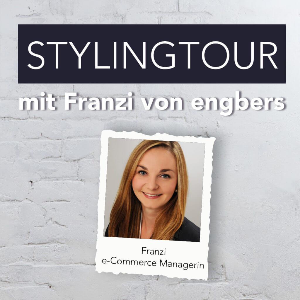 Stylingtour mit Franzi von engbers