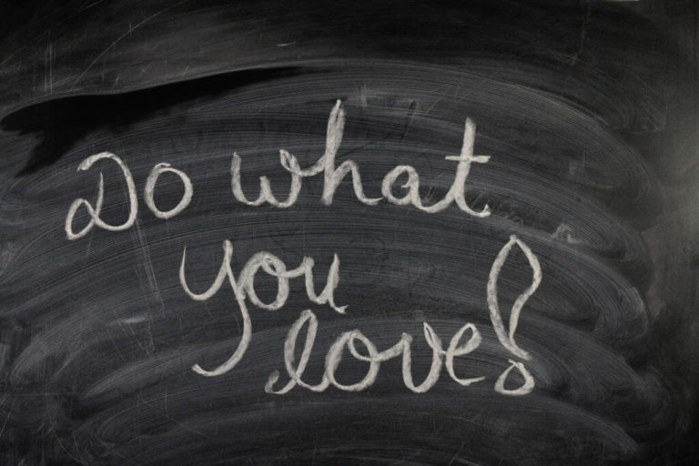Do what you love!